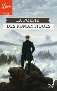 Bernard Vargaftig et  Collectif - La poésie des romantiques.