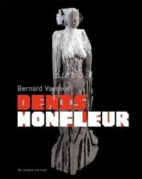Bernard Vasseur - Denis Monfleur.