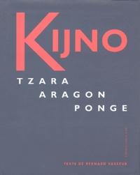 Bernard Vasseur - Kijno - Tzara, Aragon, Ponge.