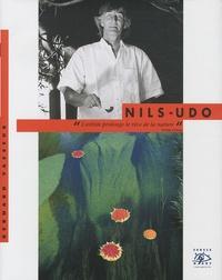 Bernard Vasseur - Nils-Udo.