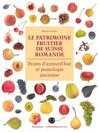Le patrimoine fruitier de Suisse romande - Fruits d'aujourd'hui et pomologie ancienne.pdf