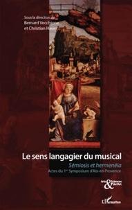 Bernard Vecchione et Christian Hauer - Le sens langagier du musical - Sémiosis et hermenéia.