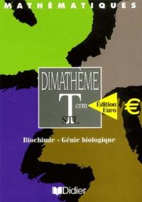 Bernard Verlant - Mathématiques Terminale STL Biochimie, Génie biologique.