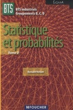 Bernard Verlant - Statistique et probabilités BTS Industriel Groupements B,C,D Sigma - Tome 2.