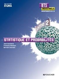 Bernard Verlant et Jean Guichard - Statistique et probabilités BTS Industriel, groupements B, C et D.