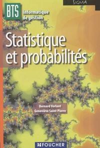 Bernard Verlant et Geneviève Saint-Pierre - Statistique et probabilités BTS Informatique de gestion.