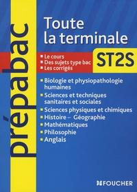 Bernard Verlant et Jean Figarella - Toute la terminale ST2S.