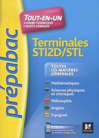 Bernard Verlant et Jean Colrat - Toutes les matiéres générales Tles STI2D/STL - Tout-en-un, cours, exerices, sujets corrigés.