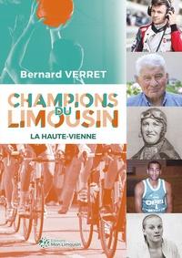 Bernard Verret - Champions du Limousin - La Haute-Vienne.