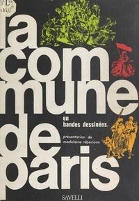 Bernard Vesque et Patrice Dubreuil - La Commune de Paris en bandes dessinées.