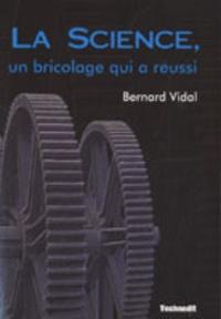 Deedr.fr La Science, un bricolage qui a réussi Image