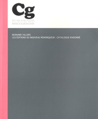 Bernard Villers - Les éditions du Nouveau Remorqueur : catalogue raisonné.
