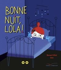 Bernard Villiot - Bonne nuit, Lola !.