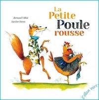 Bernard Villiot - La petite poule rousse.