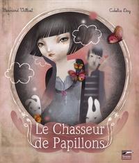 Bernard Villiot - Le Chasseur de Papillons.