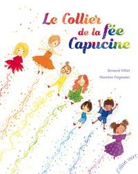 Bernard Villiot et Maurèen Poignonec - Le collier de la fée Capucine.