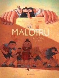 Bernard Villiot et Méar Léo - Le Malotru.