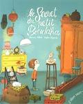 Bernard Villiot et Mylène Rigaudie - Le secret du petit Bouddha.
