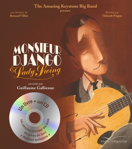 Bernard Villiot et Thibault Prugne - Monsieur Django et Lady Swing. 1 CD audio