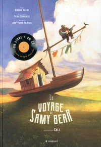 Bernard Villot et Pierre Charentus - Le voyage de Samy Bear. 1 CD audio MP3