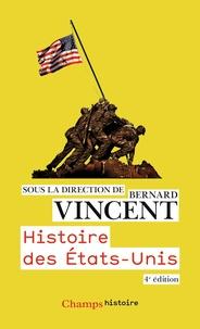Bernard Vincent - Histoire des Etats-Unis.