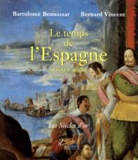 Bernard Vincent et Bartolomé Bennassar - .