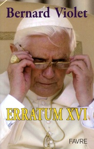 Bernard Violet - Erratum XVI.