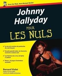 Bernard Violet - Johnny Hallyday pour les nuls.