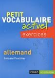 Bernard Viselthier - Petit vocabulaire actuel allemand - Exercice.