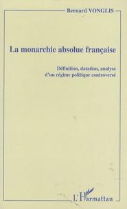 La monarchie absolue française - Définition, datation, analyse dun régime politique controversé.pdf