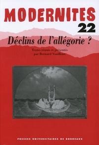 Bernard Vouilloux et  Collectif - Déclins de l'allégorie ?.