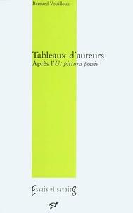 Bernard Vouilloux - Tableaux d'auteurs - Après l'Ut pictura poesis.