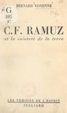 Bernard Voyenne et  Daniel-Rops - C.F. Ramuz et la sainteté de la terre.