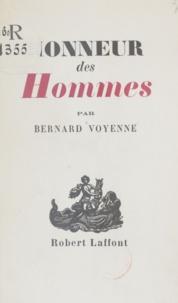 Bernard Voyenne et Luc Estang - Honneur des hommes.