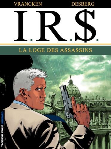 IRS Tome 10 La loge des assassins
