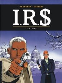 Bernard Vrancken et Stephen Desberg - IRS Tome 5 : Silicia Inc..
