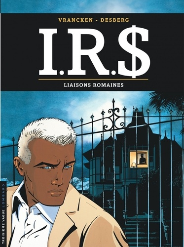 IRS Tome 9 Liaisons romaines