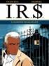 Bernard Vrancken et Stephen Desberg - IRS Tome 9 : Liaisons romaines.