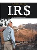 Bernard Vrancken et Stephen Desberg - IRS Tome 12 : Au nom du président.