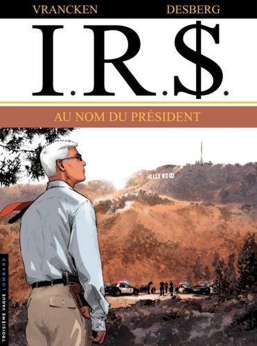 IRS Tome 12 Au nom du président