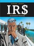 Bernard Vrancken et Stephen Desberg - IRS Tome 19 : Les seigneurs financiers.