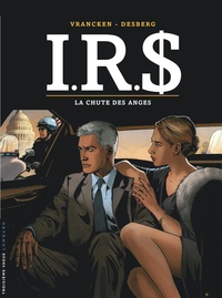Bernard Vrancken et Stephen Desberg - IRS Tome 21 : La chute des anges.
