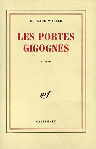 Bernard Waller - Les portes gigognes.