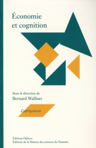 Bernard Walliser - Economie et cognition.