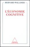 Bernard Walliser - L'économie cognitive.