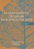 Bernard Walliser - La cumulativité du savoir en sciences sociales.