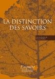 Bernard Walliser - La distinction des savoirs.