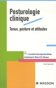 Bernard Weber et Philippe Villeneuve - Posturologie clinique - Tonus, posture et attitudes.
