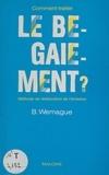 Bernard Wemague - Comment traiter le bégaiement : méthode de rééducation de l'émission.