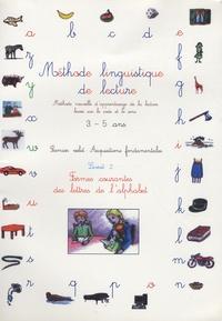 Ucareoutplacement.be Méthode linguistique de lecture 3-5 ans - Volume 2 : Formes courantes des lettres de l'alphabet Image
